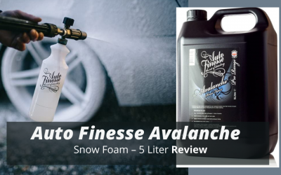 Auto Finesse Avalanche Snow Foam – 5 Liter (169 oz) Review