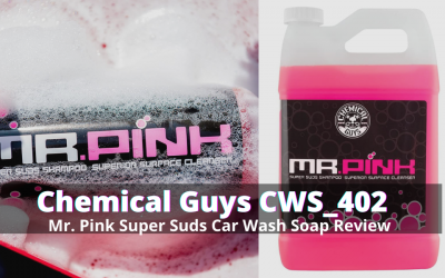 Chemical Guys CWS_402 Mr. Pink Super Suds Car Wash Soap Review